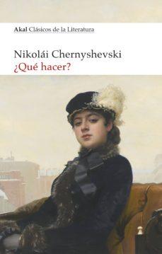Libros de electrónica para descarga gratuita. ¿QUE HACER? 9788446047711 RTF PDB (Literatura española) de NIKOLAI CHERNYSHEVSKY