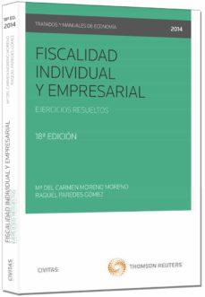 fiscalidad individual y empresarial: ejercicios resueltos (18ª ed .)-mª del carmen moreno moreno-9788447047611