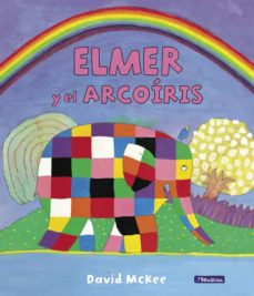 Padella.mx Elmer Y El Arcoíris (Elmer. Primeras Lecturas 17) Image