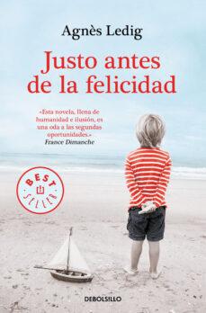 Descargas de libros electrónicos gratis para iPhone 4S JUSTO ANTES DE LA FELICIDAD