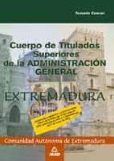 Inmaswan.es Cuerpo De Titulados Superiores De La Administracion General De La Comunidad Autonoma De Extremadura. Temario Comun Image