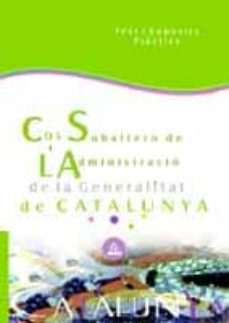 Upgrade6a.es Subalterns De L Administracio De La Generalitat De Catalunya: Tes T I Suposits Practics Image