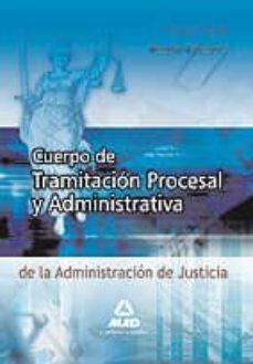 Valentifaineros20015.es Cuerpo De Tramitacion Procesal Y Administrativa De La Administrac Ion De Justicia (Turno Libre) (Temario: Vol. Ii) Image