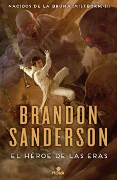 el heroe de las eras (saga nacidos de la bruma 3)-brandon sanderson-9788466658911
