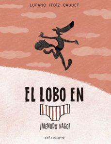 Titantitan.mx El Lobo En Calzoncillos 4. ¡Menudo Vago! Image