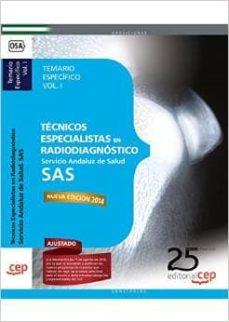 Ojpa.es Tecnicos Especialistas En Radiodiagnostico. Servicio Andaluz De Salud (Sas). Temario Especifico. Vol.i (2ª Ed.) Image
