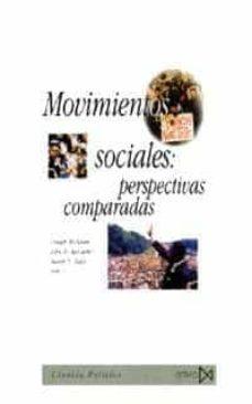 movimientos sociales: perspectivas comparadas oportunidades polit icas, estructuras de movilizacion y marcos interpretativos culturales-dough mcadam-john d. mccarthy-9788470903311