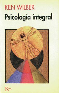 psicologia integral-ken wilber-9788472453111
