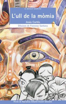 l ull de la momia-jesus cortes-9788476605011