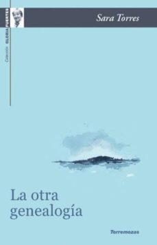 Descarga gratuita de libros en griego. LA OTRA GENEALOGÍA en español de SARA TORRES