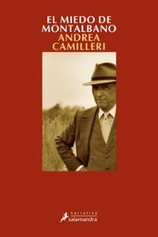 Descargar google books iphone EL MIEDO DE MONTALBANO (SERIE MONTALBANO 9) (RELATOS) RTF DJVU de ANDREA CAMILLERI en español 9788478889211