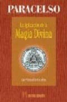 la aplicacion de la magia divina: la filosofia oculta-9788479103811