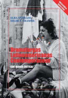 Descargar ebook gratis para mp3 DRAMATURGAS LATINOAMERICANAS CONTEMPORANEAS: ANTOLOGIA CRITICA (2 ª ED.) iBook in Spanish