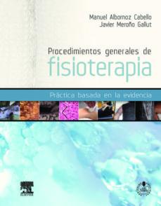 Descargando libros para encender para ipad PROCEDIMIENTOS GENERALES DE FISIOTERAPIA (Spanish Edition)  9788480868211 de M. ALBORNOZ