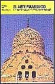 Enmarchaporlobasico.es El Arte Mameluco: Esplendor Y Magia Del Reino De Los Sultanes: Eg Ipto Image