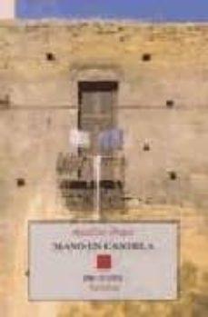 Amazon libros gratis descargar kindle MANO EN CANDELA 9788481914511  (Literatura española) de AQUILINO DUQUE GIMENO