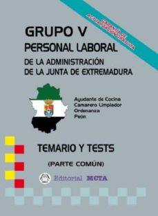 GRUPO V PERSONAL LABORAL DE LA JUNTA DE EXTREMADURA - VV.AA. | Triangledh.org