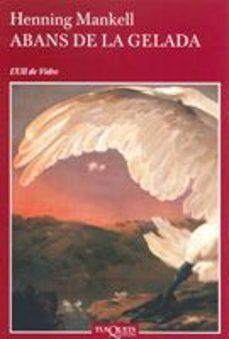 Descargas de libros pdf ABANS DE LA GELADA  en español