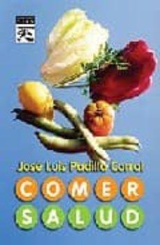 comer salud-jose luis padilla corral-9788483521311