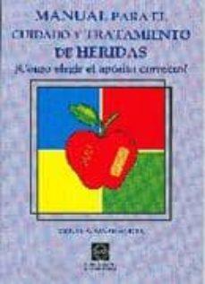 Descargas móviles ebooks gratis MANUAL PARA EL CUIDADO Y TRATAMIENTO DE HERIDAS ¿COMO ELEGIR EL A POSITO CORRECTO?
