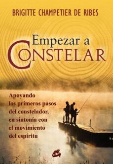 empezar a constelar (4ª ed.)-brigitte champetier-9788484452911