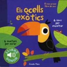 Inmaswan.es Els Ocells Exotics: El Meu Primer Llibre De Sons Image