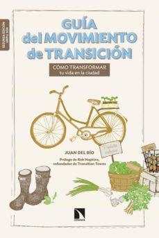 guía del movimiento de transición (ebook)-juan del rio-9788490976111