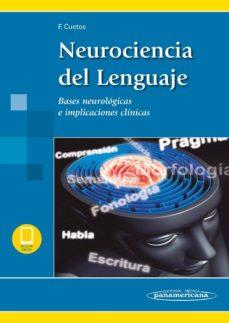 Descargar libros de audio en francés mp3 NEUROCIENCIA DEL LENGUAJE de FERNANDO CUETOS VEGA (Spanish Edition) 9788491105411