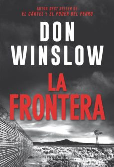 Libro gratis para descargar en internet. LA FRONTERA de DON WINSLOW 9788491393511 FB2 MOBI ePub (Spanish Edition)