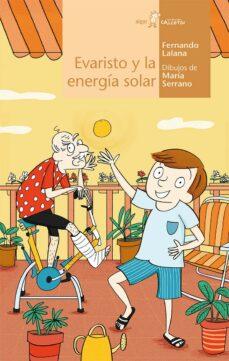 Descargar EVARISTO Y LA ENERGIA SOLAR gratis pdf - leer online