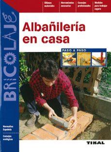 Descargar libros completos en línea gratis ALBAÑILERIA EN CASA PASO APASO iBook ePub 9788492678211 de  in Spanish