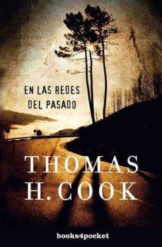 Descargas de libros electrónicos de Amazon para ipad EN LAS REDES DEL PASADO  (Literatura española) de THOMAS H. COOK