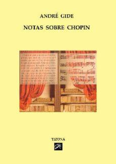 Descargar NOTAS SOBRE CHOPIN gratis pdf - leer online