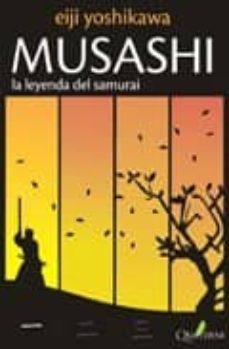 Descarga gratuita de libro mp3. MUSASHI 1: LA LEYENDA DEL SAMURAI MOBI RTF de EIJI YOSHIKAWA 9788493700911 en español