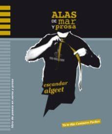Valentifaineros20015.es Alas De Mar Y Prosa (2ª Ed) Image