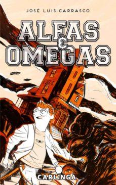 alfas y omegas (ebook)-jose luis carrasco-9788494222511