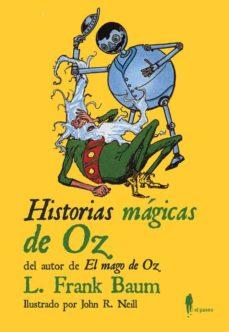 Gratis para descargar libros electrónicos en pdf. HISTORIAS MAGICAS DE OZ (Literatura española) PDF FB2 iBook 9788494550911