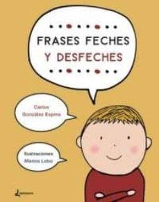 Frases Feches Y Desfeches Carlos González Espina Comprar Libro 9788494638411