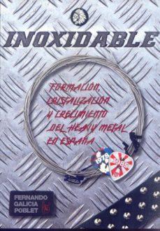 Descargar INOXIDABLE: HEAVY METAL EN ESPAÃ'A 1978-1985 gratis pdf - leer online