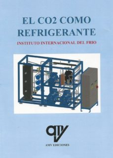 Descargas de libros Kindle para iPhone EL CO2 COMO REFRIGERANTE 9788494782411 en español  de INSTITUTO INTERNACIONAL DEL FRIO