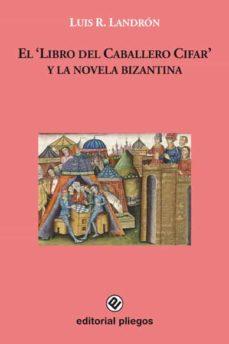 Geekmag.es El Libro Del Caballero Cifar Y La Novela Bizantina Image