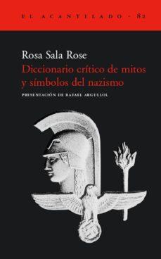 diccionario critico de mitos y simbolos del nazismo-rosa sala rose-9788496136311