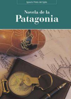 Descargar libros para mac LA NOVELA DE LA PATAGONIA  9788496186811