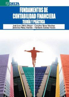 Elmonolitodigital.es Fundamentos De Contabilidad Financiera: Teoria Y Practica Image