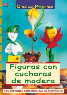 Ebook completo descarga gratuita FIGURAS CON CUCHARAS DE MADERA de ERNESTINE FITTKAU 9788496550711 (Spanish Edition) CHM DJVU