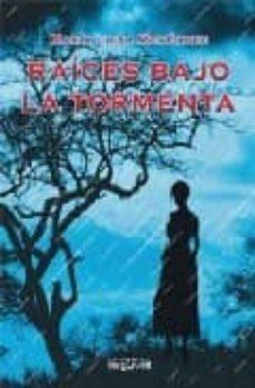 Iphone descargar bluetooth agenda RAICES BAJO LA TORMENTA de MARIA LUISA MENENDEZ