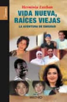 Descargar ebook joomla gratis VIDA NUEVA, RAICES NUEVAS 9788497432511 en español de HERMINIA ESTEBAN