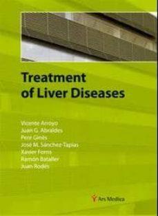 Google epub descargar libros electrónicos gratis TREATMENT OF LIVER DISEASES  9788497514811 de VICENTE ARROYO en español