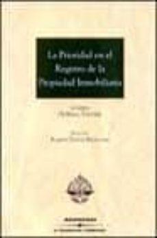 Descargar LA PRIORIDAD EN EL REGISTRO DE LA PROPIEDAD INMOBILIARIA gratis pdf - leer online