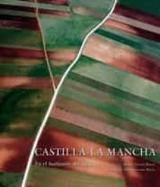 Titantitan.mx Castilla-la Mancha: En El Horizonte Del Siglo Xxi (Ed. Bilingüe C Astellano-ingles) Image